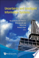 Uncertainty and Intelligent Information Systems