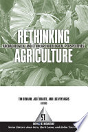 Rethinking Agriculture  : Archaeological and Ethnoarchaeological Perspectives