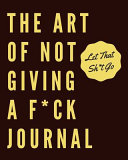 Subtle Art of Not Giving a F Journal