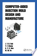 Computer Aided Injection Mold Design and Manufacture