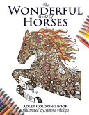 The Wonderful World of Horses   Adult Coloring   Colouring Book