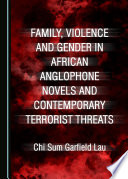 Family  Violence and Gender in African Anglophone Novels and Contemporary Terrorist Threats