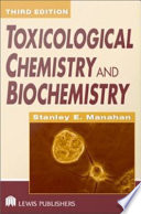 Toxicological Chemistry And Biochemistry Third Edition Book PDF
