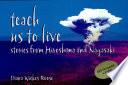 Teach Us to Live