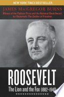 Roosevelt  The Lion and the Fox  1882   1940