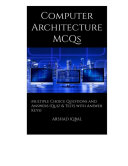 Computer Architecture Multiple Choice Questions and Answers (MCQs) Pdf/ePub eBook