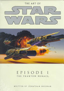 The Art of Star Wars, Episode I, the Phantom Menace