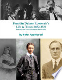 Franklin Delano Roosevelt's Life and Times