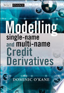 Modelling Single name and Multi name Credit Derivatives