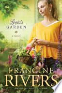 """Leota's Garden"" by Francine Rivers"
