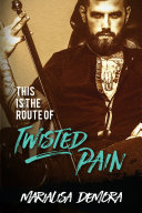 Pdf This is the Route of Twisted Pain