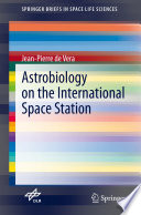 Astrobiology on the International Space Station