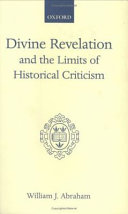 Divine Revelation and the Limits of Historical Criticism