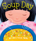 Soup Day A Board Book Book PDF