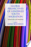 Global perspectives of gendered youth migration