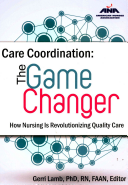 Care Coordination: The Game Changer-How Nursing Is Revolutionizing Quality Care