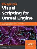 Pdf Blueprints Visual Scripting for Unreal Engine