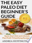 The Easy Paleo Diet Beginner s Guide Book PDF