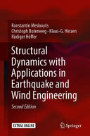 Structural Dynamics with Applications in Earthquake and Wind Engineering Book