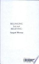 Belonging But Not Believing