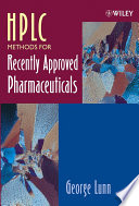 HPLC Methods for Recently Approved Pharmaceuticals Book