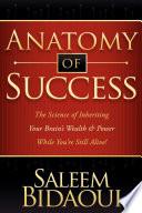 Anatomy of Success