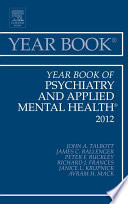 Year Book Of Psychiatry And Applied Mental Health 2012   E Book