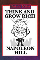 Think and Grow Rich (Illustrated Edition)