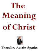 The Meaning of Christ