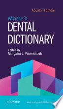 Mosby s Dental Dictionary E Book