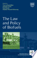 The Law and Policy of Biofuels