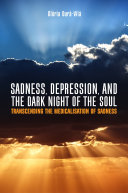 Pdf Sadness, Depression, and the Dark Night of the Soul