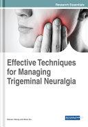 Effective Techniques for Managing Trigeminal Neuralgia