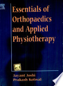 """Essentials Of Orthopaedics & Applied Physiotherapy"" by Jayant Joshi"