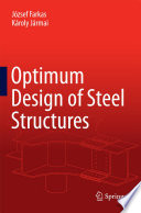 Optimum Design of Steel Structures Book