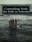 Counseling Tools for Kids in Schools Book