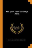 Pdf And Quiet Flows the Don; A Novel