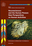 Neurosciences and the Human Person  New Perspectives on Human Activities  The Proceedings of the Working Group  10 Novembre 2012