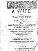A Wife  Now the Widdow     The fourth impression  enlarged  etc