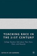Teaching Race in the 21st Century Book PDF