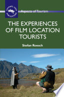 The Experiences of Film Location Tourists Book