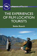 The Experiences of Film Location Tourists