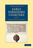 Early Yorkshire Charters  Volume 1