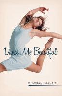 Pdf Dance Me Beautiful Telecharger