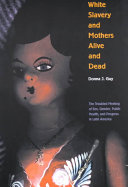 White Slavery and Mothers Alive and Dead ebook