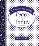 5 Minutes with Jesus  Peace for Today Book PDF