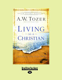 Living as a Christian: Teachings from First Peter (Large Print 16pt)