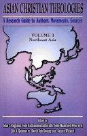 Asian Christian Theologies Northeast Asia