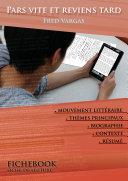 Pdf Fiche de lecture Pars vite et reviens tard (résumé détaillé et analyse littéraire de référence) Telecharger