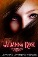 Arianna Rose (Part 1)